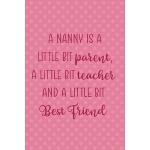 预订 A Nanny Is A Little Bit Parent, A Little Bit Teacher And