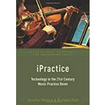 预订 Ipractice: Technology in the 21st Century Music Practice