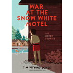 预订 War at the Snow White Motel and Other Stories [ISBN:9781