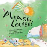 预订 Please, Louise! [ISBN:9780888997968]