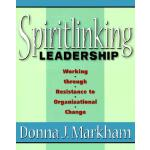 预订 Spiritlinking Leadership: Working Through Resistance to