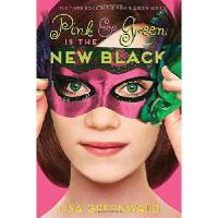 【�A�】Pink & Green Is the New Black: Pink & Green Book Three
