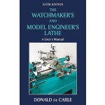 预订 The Watchmaker's and Model Engineer's Lathe: A User's Ma