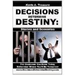 【预订】Decisions Determine Destiny: Stories & Scenarios