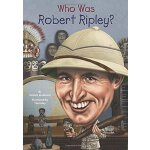 Who Was Robert Ripley? ISBN:9780448482989