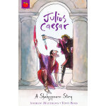 Shakespeare Stories: Julius Caesar 莎士比亚故事集(儿童版):凯撒大帝 ISBN 9781408305065