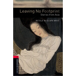 Oxford Bookworms Library: Level 3: Leaving No Footprint: St