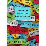 预订 My Own DIY Gluten Free Recipe Cookbook: Colorful Do It Y