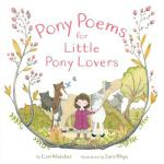 预订 Pony Poems for Little Pony Lovers [ISBN:9781481498142]