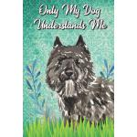 预订 Only My Dog Understands Me: Bouvier des Flandres Breed P