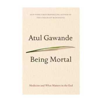 Being Mortal: Medicine and What Matters in the End 2147483647