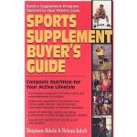 预订 Sports Supplement Buyer's Guide: Complete Nutrition for