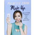 Make Up Your Life: Your Guide to Beauty, Style, and Success