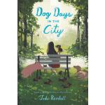 预订 Dog Days in the City [ISBN:9780062484574]