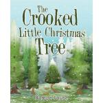 预订 The Crooked Little Christmas Tree [ISBN:9781641402118]