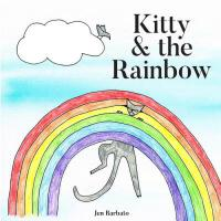 预订 Kitty & the Rainbow [ISBN:9781721973248]