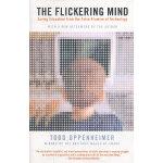 FLICKERING MIND, THE(ISBN=9780812968439) 英文原版