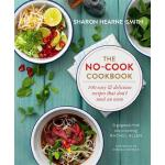 预订 The No-Cook Cookbook [ISBN:9781784297121]
