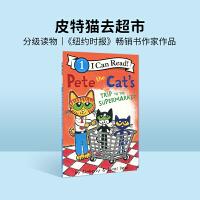 进口英文原版Pete the Cat's Trip to the Supermarket皮特猫去超市