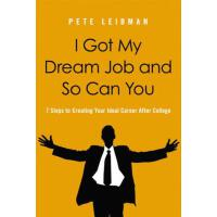 【预订】I Got My Dream Job and So Can You: 7 Steps to Creating