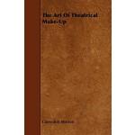 预订 The Art of Theatrical Make-Up [ISBN:9781443779647]