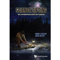 预订 Science Sifting: Tools for Innovation in Science and Tec