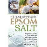 预订 The Healing Powers Of Epsom Salt: Beginners Guide To DIY
