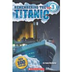Scholastic Reader Level 3: Remembering The Titanic ISBN:978