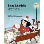 预订 Being Like Bella: (Frankie and Peaches: Tales of Total K