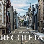 预订 Recoleta: Architectural walkthrough [ISBN:9781546802952]