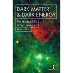 预订 Dark Matter and Dark Energy: The Hidden 95% of the Unive