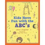【预订】Kids Have Fun with the ABC's