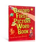 【发顺丰】进口英文原版Oxford First Picture Word Book 牛津词典 2-6岁儿童启蒙早教益智