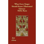 预订 What Every Singer Should Know (Illustrated Edition) [ISB