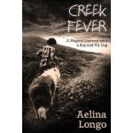 预订 Creek Fever: A Magical Journey with a Boy and His Dog [I