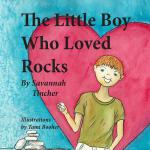 预订 The Little Boy Who Loved Rocks [ISBN:9780996967617]