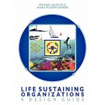 预订 Life Sustaining Organizations: A Design Guide [ISBN:9781