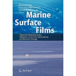 预订 Marine Surface Films: Chemical Characteristics, Influenc
