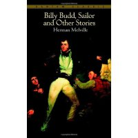 Bantam Classics: Billy Budd, Sailor and Other Stories ISBN: