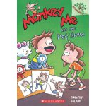 A Branches Book: Monkey Me #2: Monkey Me And The Pet Show I