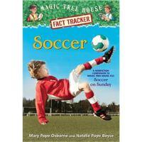 神奇树屋 英文原版 Soccer: A Nonfiction Companion to Magic Tree House