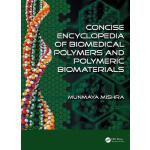 预订 Concise Encyclopedia of Biomedical Polymers and Polymeri