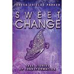 预订 Sweet Change: True Stories of Transformation [ISBN:97809
