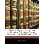 预订 Roach's Beauties of the Modern Poets of Great Britain ..