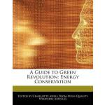 预订 A Guide to Green Revolution: Energy Conservation [ISBN:9