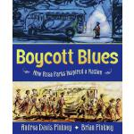 预订 Boycott Blues: How Rosa Parks Inspired a Nation [ISBN:97