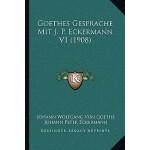 【预订】Goethes Gesprache Mit J. P. Eckermann V1 (1908)