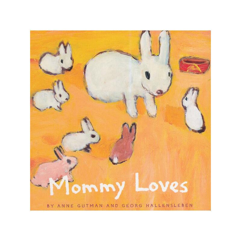 Mommy Loves 妈妈的爱 ISBN9780811846165