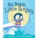 【预订】Be Brave, Little Penguin