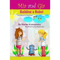 【预订】MIA and Gia: Building a Robot